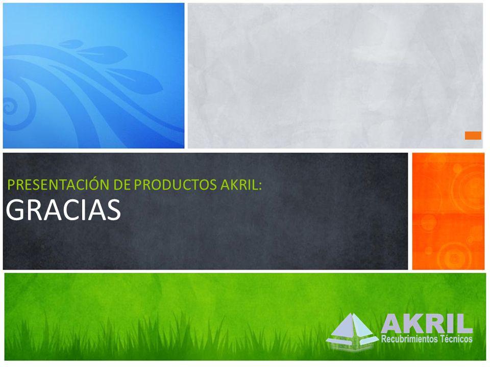 GRACIAS PRESENTACIÓN DE PRODUCTOS AKRIL: