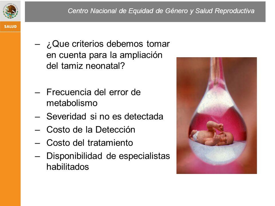 Centro Nacional de Equidad de Género y Salud Reproductiva GalactosemiaHiperplasia Fenilcetonuria Galactosa 17- Hydroxyprogesterona 17-OHP, Delfia Niveles de corte The enzimas afectadas 21- hydroxylasa,11b- hydroxylasa, y 3b hydroxiesteroide dehydrogenasa, 17a- hydroxylasa/17, 20- lasa y colesterol desmolasa Fenilcetonuria Autosómicos Recesivo Metabolitos que Principalmente se acumulan en cristalino,hígado y riñón Autosómicos Recesivo Fenilalanina La fenilalanina se acumula en la sangre y los metabolitos alternativos.