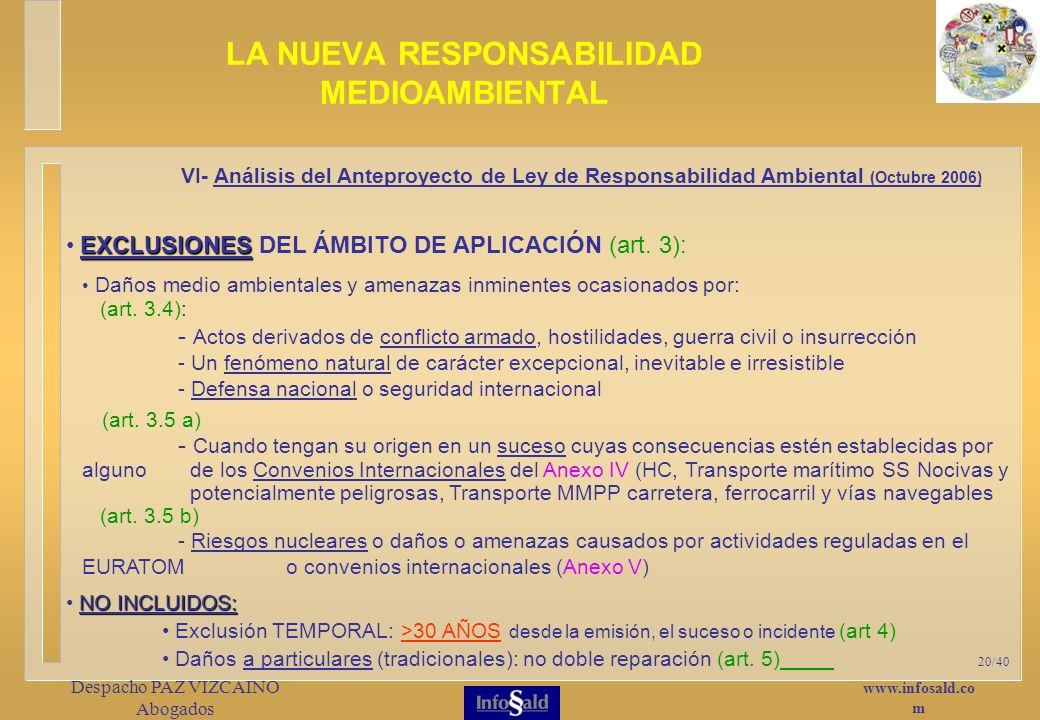 www.infosald.co m Despacho PAZ VIZCAINO Abogados 20/40 EXCLUSIONES EXCLUSIONES DEL ÁMBITO DE APLICACIÓN (art.