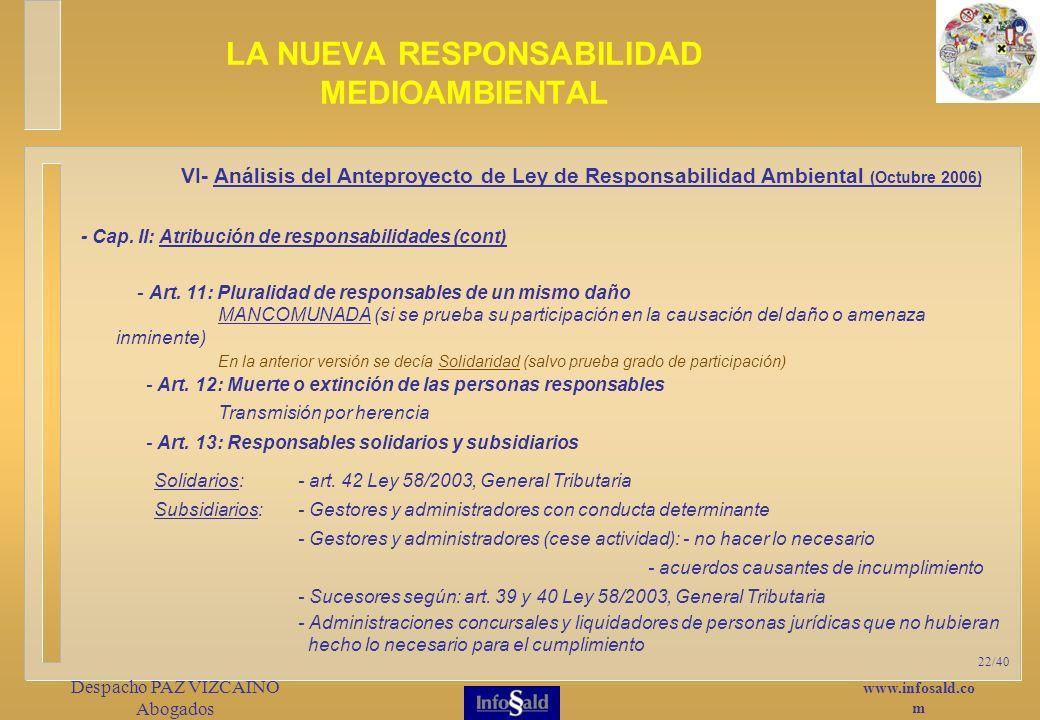 www.infosald.co m Despacho PAZ VIZCAINO Abogados 22/40 LA NUEVA RESPONSABILIDAD MEDIOAMBIENTAL - Art.