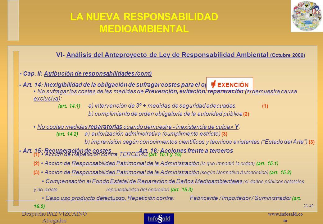 www.infosald.co m Despacho PAZ VIZCAINO Abogados 23/40 LA NUEVA RESPONSABILIDAD MEDIOAMBIENTAL - Art.