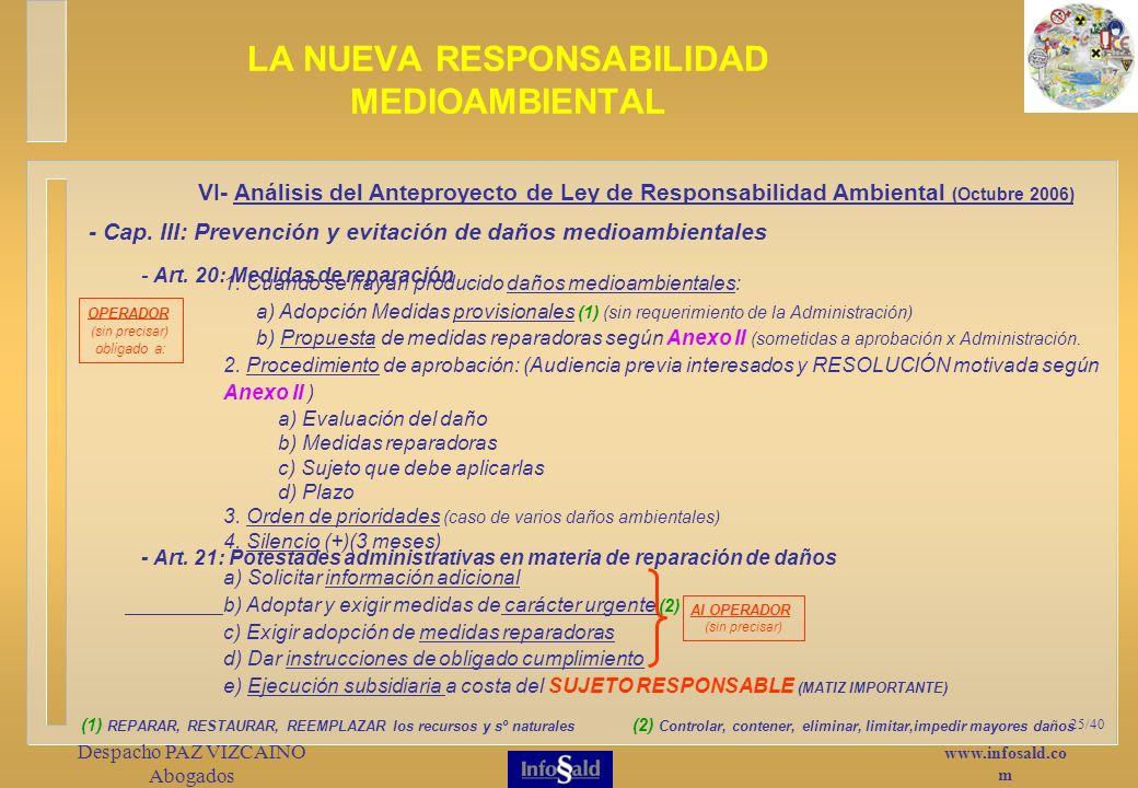 www.infosald.co m Despacho PAZ VIZCAINO Abogados 25/40 LA NUEVA RESPONSABILIDAD MEDIOAMBIENTAL - Art.