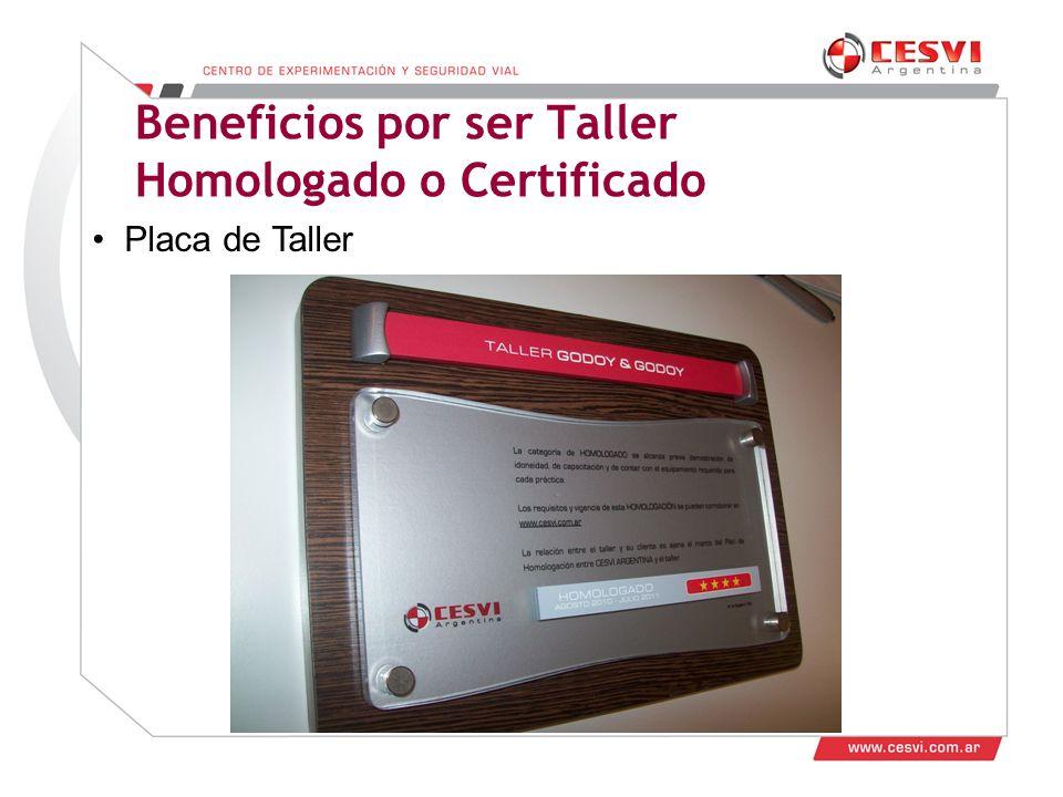 Desarrollo de Talleres 2011 Beneficios por ser Taller Homologado o Certificado Placa de Taller