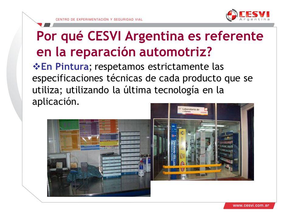 Desarrollo de Talleres 2011 Por qué CESVI Argentina es referente en la reparación automotriz.