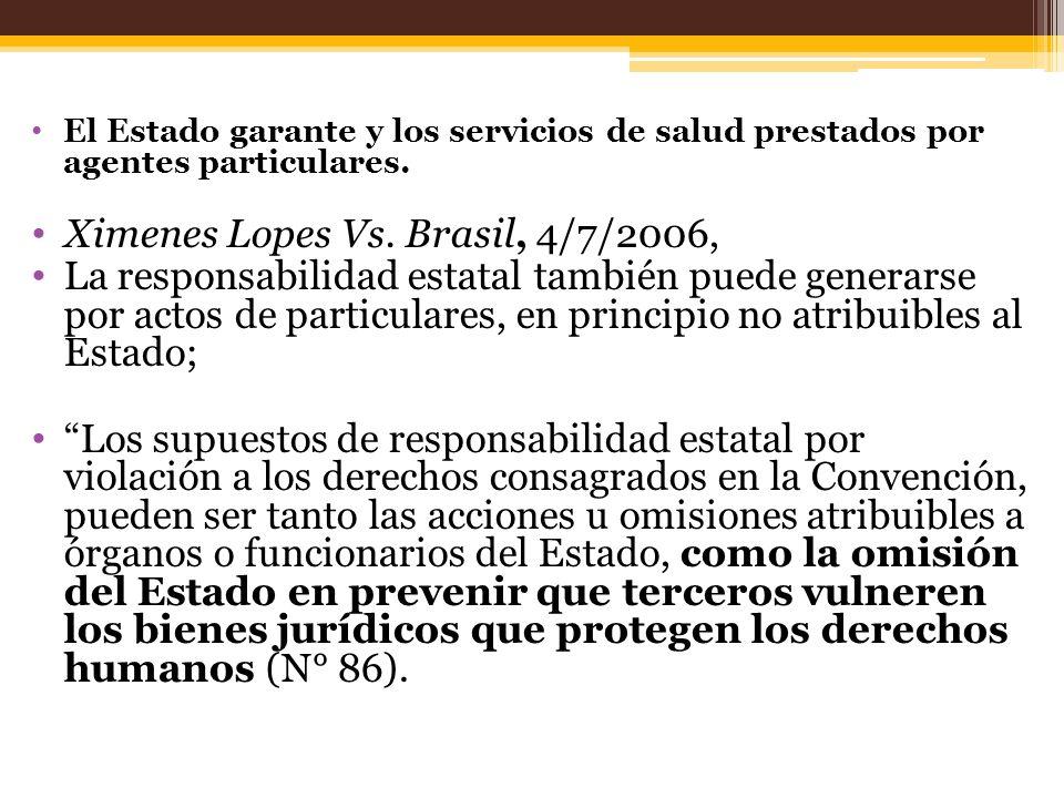 El Estado garante y los servicios de salud prestados por agentes particulares.