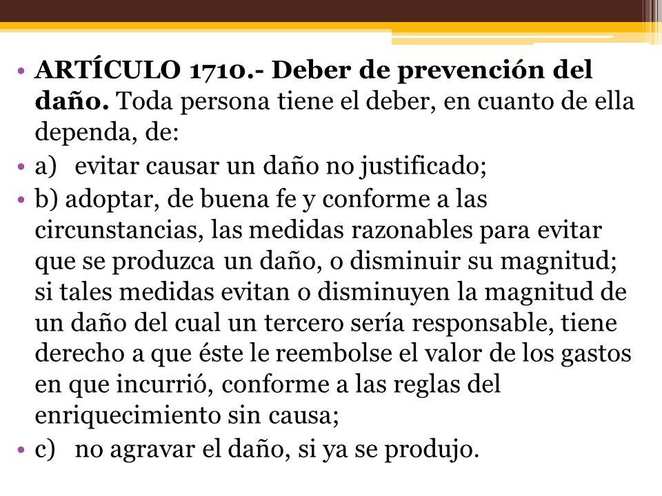 ARTÍCULO 1710.- Deber de prevención del daño.