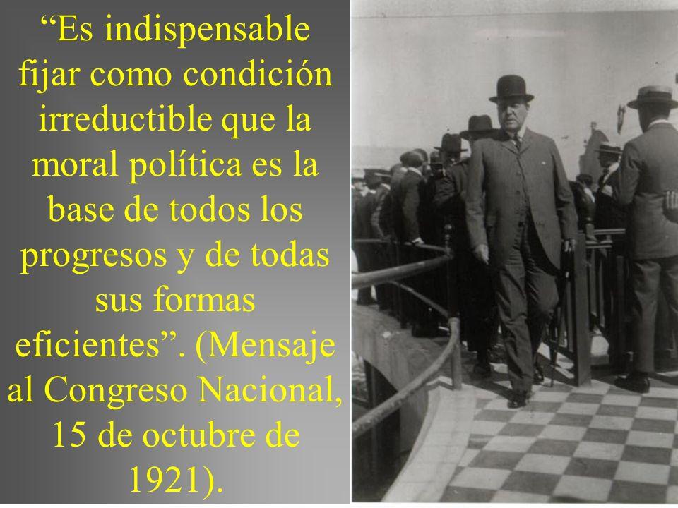 Es indispensable fijar como condición irreductible que la moral política es la base de todos los progresos y de todas sus formas eficientes.