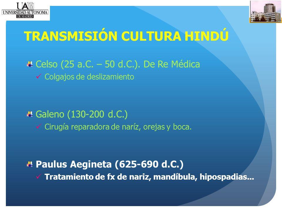 TRANSMISIÓN CULTURA HINDÚ Celso (25 a.C. – 50 d.C.).