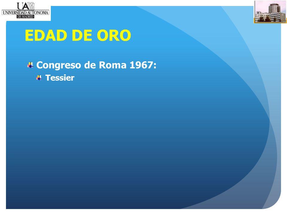 EDAD DE ORO Congreso de Roma 1967: Tessier