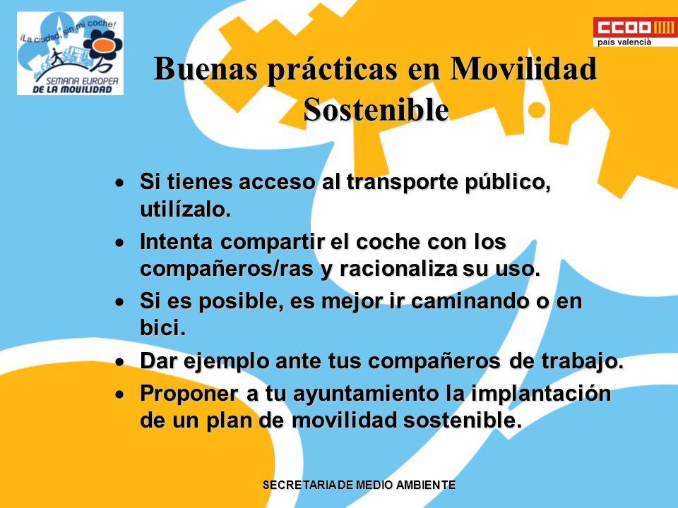 SECRETARIA DE MEDIO AMBIENTE ¿Qué es movilidad sostenible.