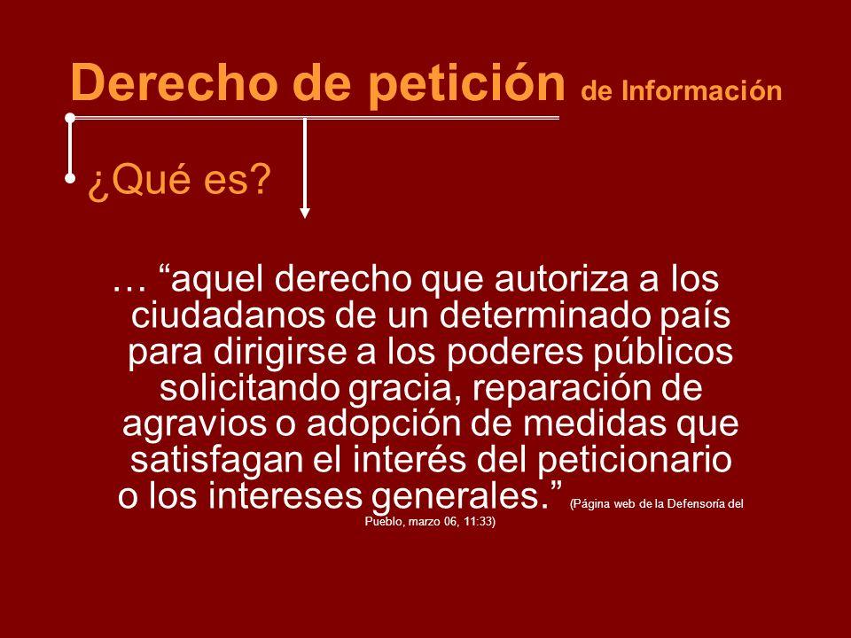 FORMAS O TIPOS (de derecho de petición) -Forma genérica: referida a la consagración del derecho de petición como un derecho público subjetivo y reconocido a todos los ciudadanos.