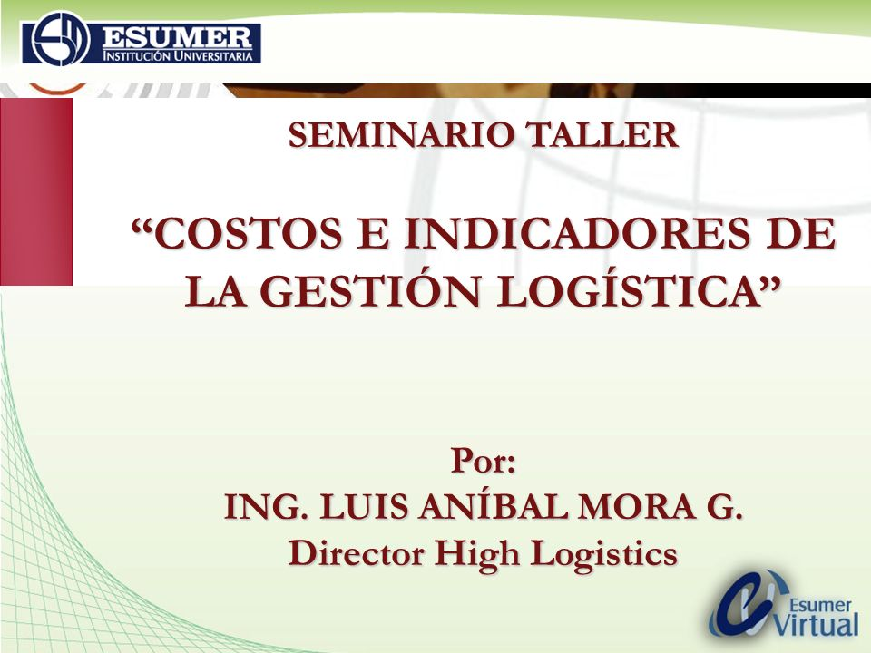 www.highlogistics.com logistics@une.net.co COSTOS INTEGRALES DE INVENTARIOS TOP FIVE 1.