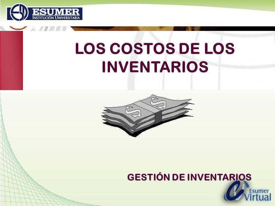 www.highlogistics.com logistics@une.net.co LOS COSTOS DE LOS INVENTARIOS GESTIÓN DE INVENTARIOS
