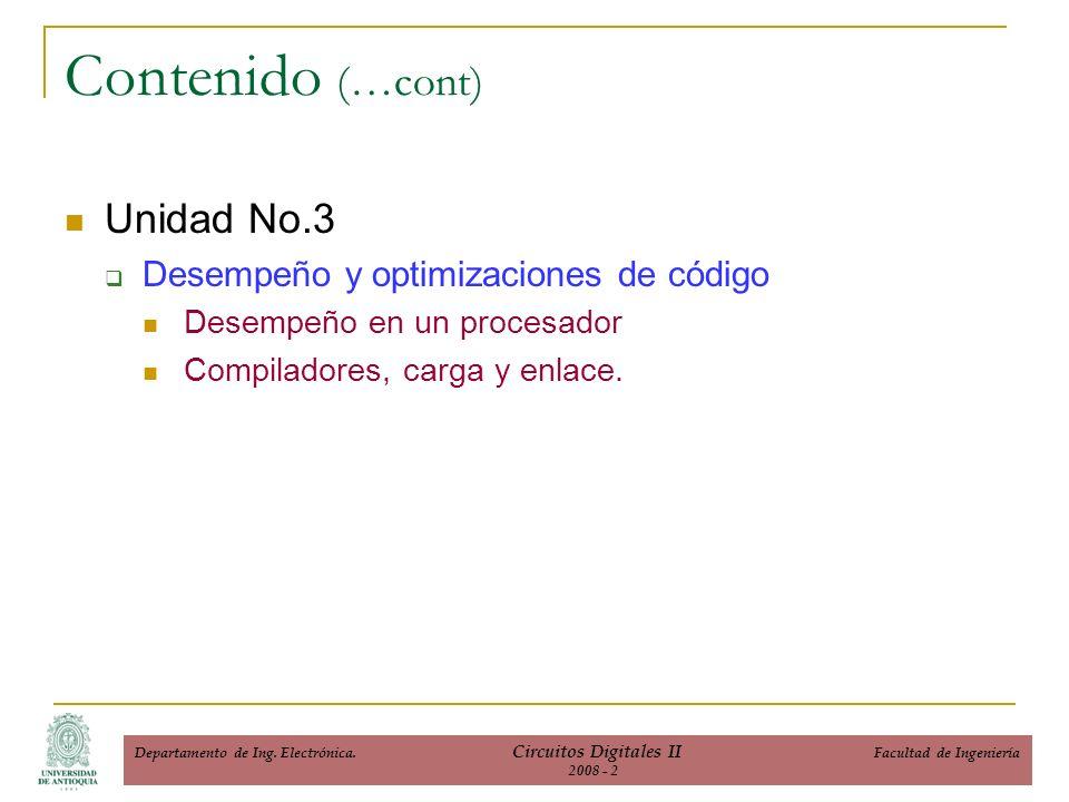 Unidad No.3 Desempeño y optimizaciones de código Desempeño en un procesador Compiladores, carga y enlace.