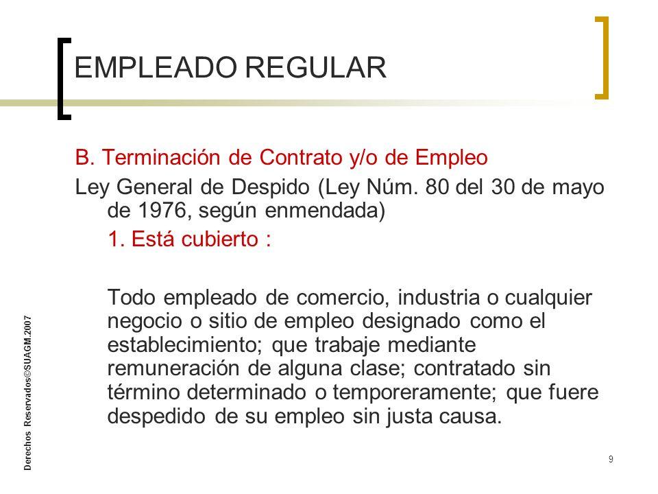 Derechos Reservados©SUAGM.2007 10 2.Remedios Provistos Indemnización equivalente a: a.