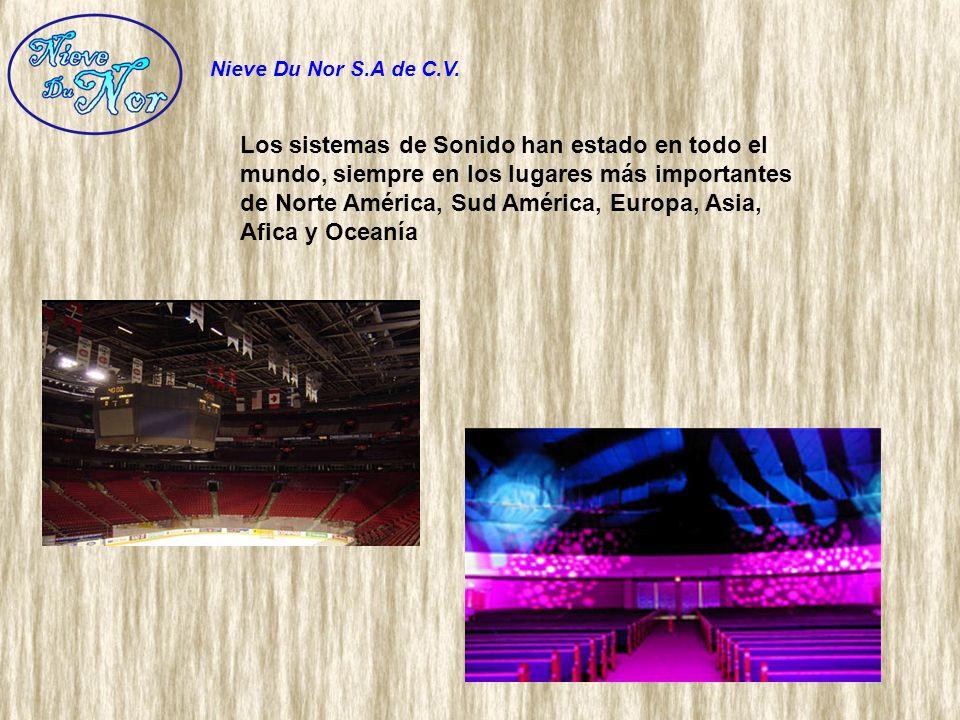 Los sistemas de Sonido han estado en todo el mundo, siempre en los lugares más importantes de Norte América, Sud América, Europa, Asia, Afica y Oceaní