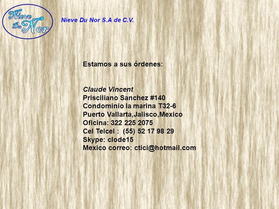 Estamos a sus órdenes: Claude Vincent Prisciliano Sanchez #140 Condominio la marina T32-6 Puerto Vallarta,Jalisco,Mexico Oficina: 322 225 2075 Cel Tel