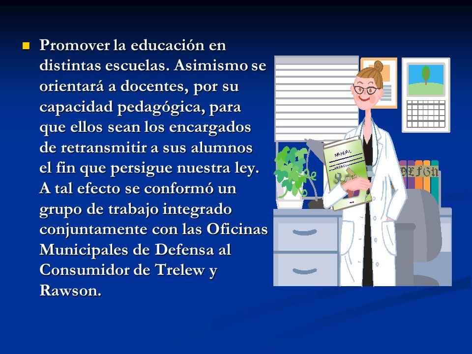 Promover la educación en distintas escuelas.