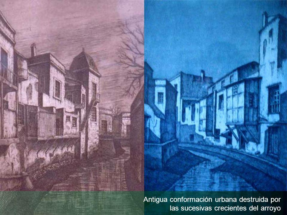 Antigua conformación urbana destruida por las sucesivas crecientes del arroyo