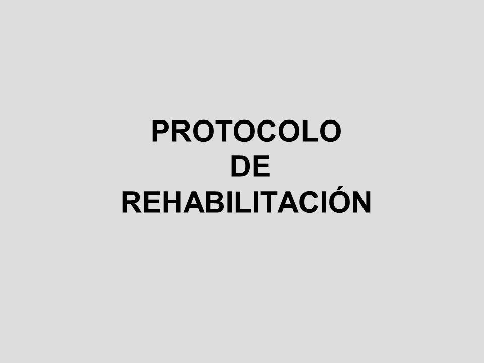 PROTOCOLO DE REHABILITACIÓN