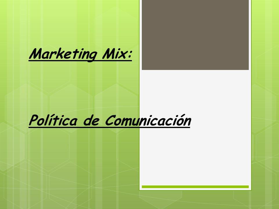 Marketing Mix: Política de Comunicación