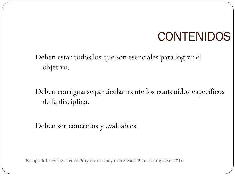 OBJETIVOS : Equipo de Lenguaje - Tercer Proyecto de Apoyo a la escuela Pública Uruguaya -2013 Responden a las preguntas ¿ PARA QUÉ? y ¿QUÉ? O. G. : Es