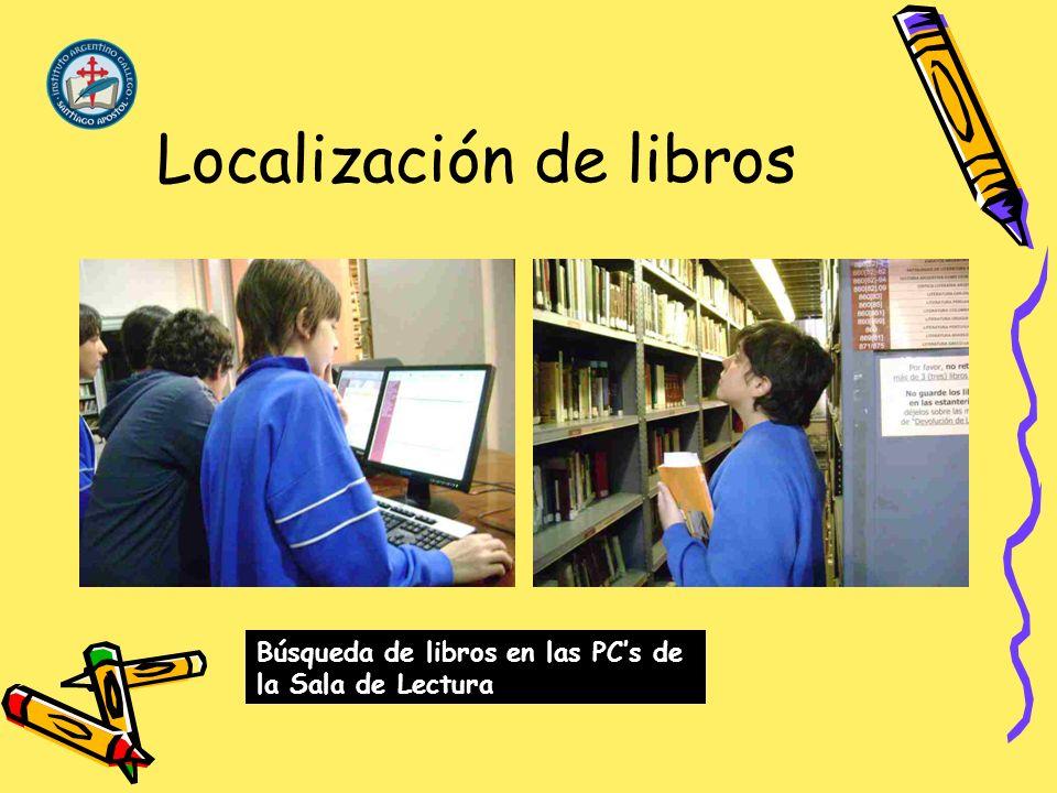 Localización de libros Búsqueda de libros en las PCs de la Sala de Lectura