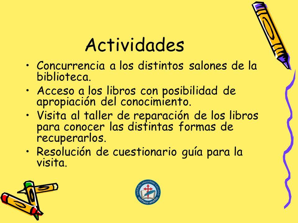 Actividades Concurrencia a los distintos salones de la biblioteca.
