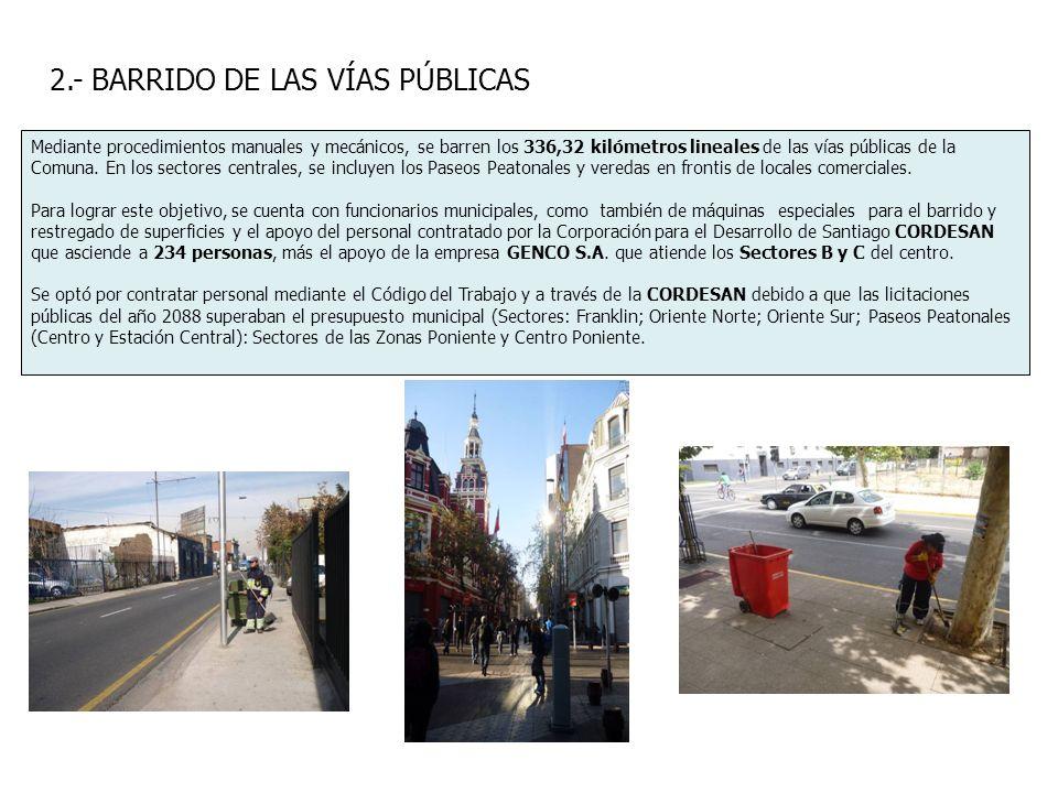 2.- BARRIDO DE LAS VÍAS PÚBLICAS Mediante procedimientos manuales y mecánicos, se barren los 336,32 kilómetros lineales de las vías públicas de la Com
