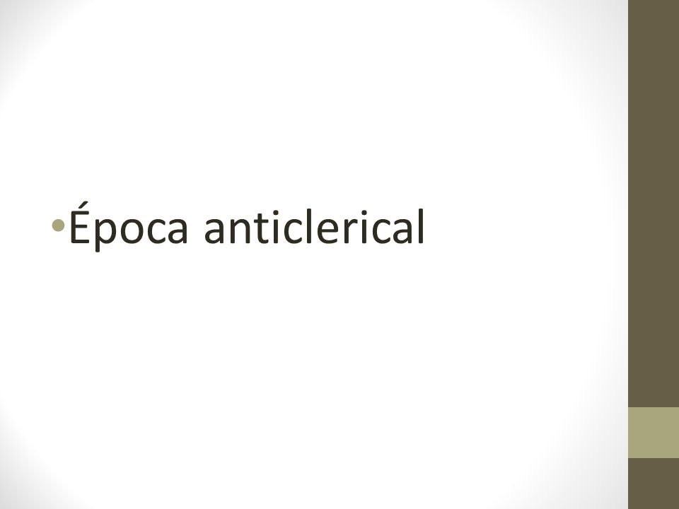 Época anticlerical