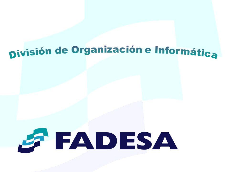 División de Organización e Informática Los responsables notifican el estado del trámite o actividad, que se registra.