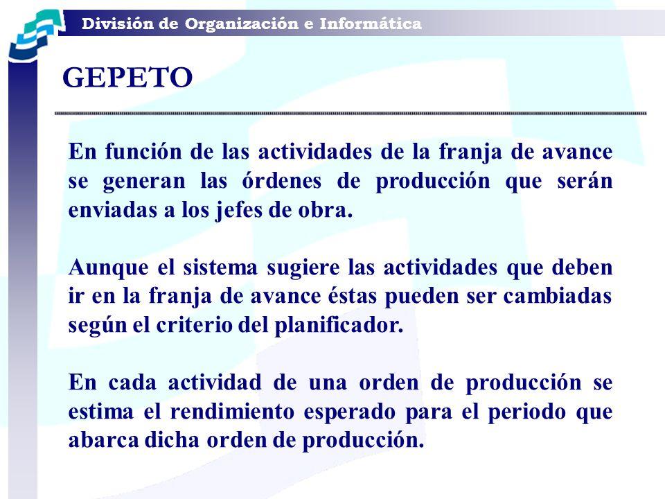 En función de las actividades de la franja de avance se generan las órdenes de producción que serán enviadas a los jefes de obra. Aunque el sistema su