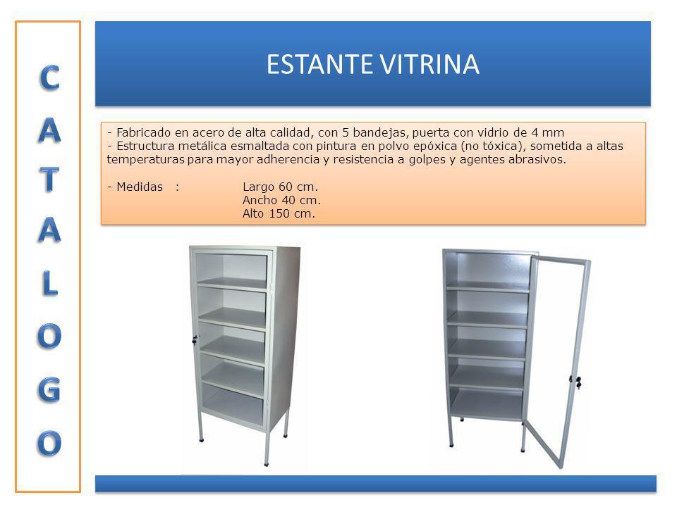 ESTANTE VITRINA - Fabricado en acero de alta calidad, con 5 bandejas, puerta con vidrio de 4 mm - Estructura metálica esmaltada con pintura en polvo e