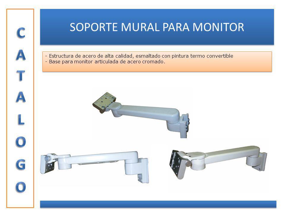 SOPORTE MURAL PARA MONITOR - Estructura de acero de alta calidad, esmaltado con pintura termo convertible - Base para monitor articulada de acero crom