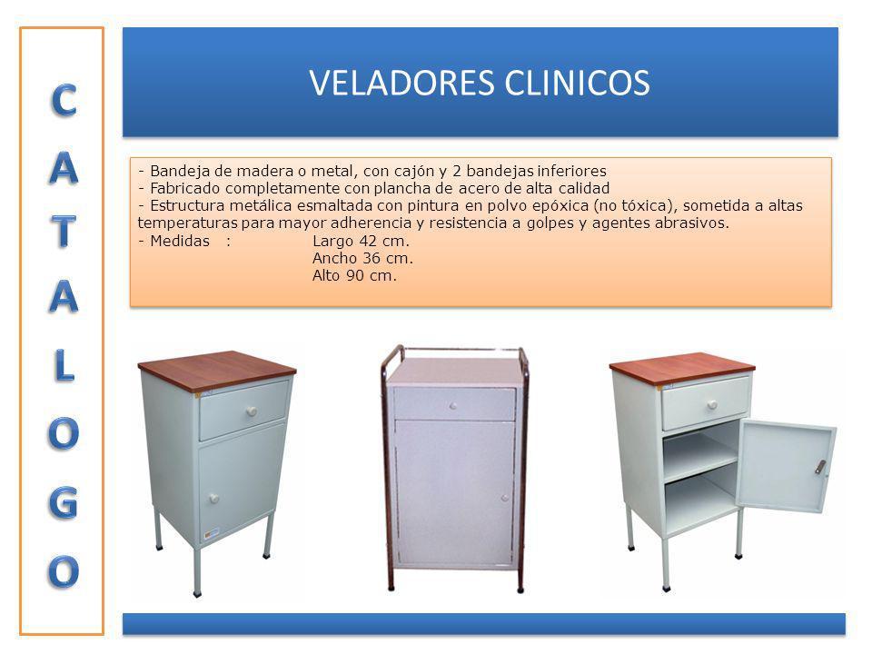 VELADORES CLINICOS - Bandeja de madera o metal, con cajón y 2 bandejas inferiores - Fabricado completamente con plancha de acero de alta calidad - Est