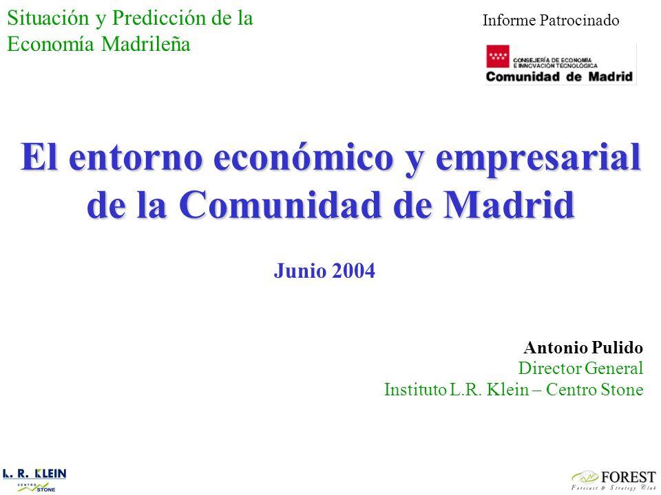 El entorno económico y empresarial de la Comunidad de Madrid Antonio Pulido Director General Instituto L.R.