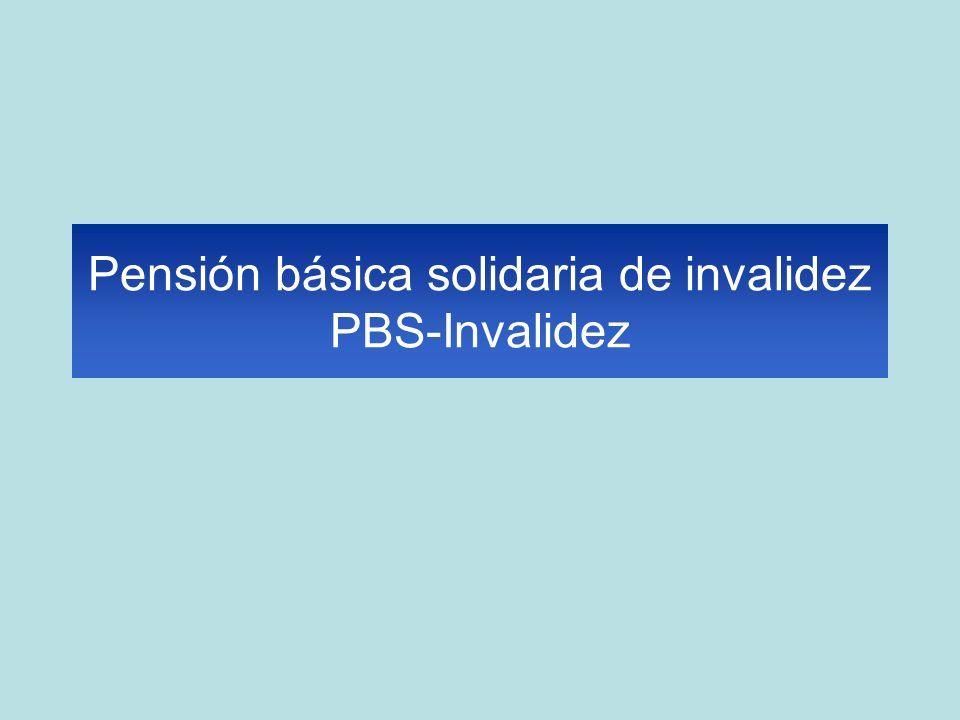 Pensión básica solidaria de invalidez PBS-Invalidez