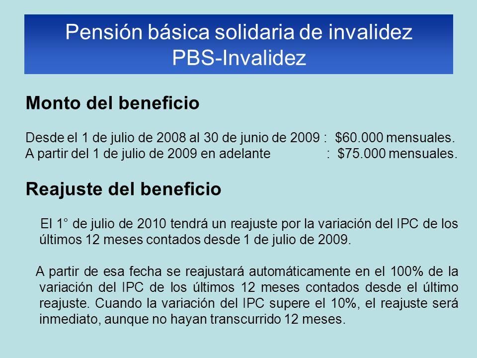 Monto del beneficio Desde el 1 de julio de 2008 al 30 de junio de 2009 : $60.000 mensuales.