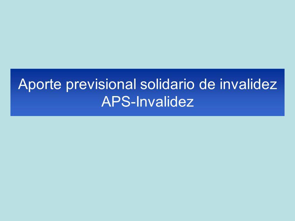 Aporte previsional solidario de invalidez APS-Invalidez