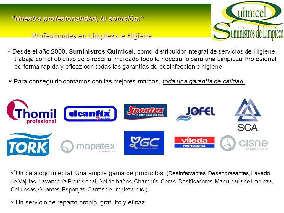 SUMINISTROS QUIMICEL S.L.Servicios de Higiene. La calidad irrenunciable de THOMIL Profesional.