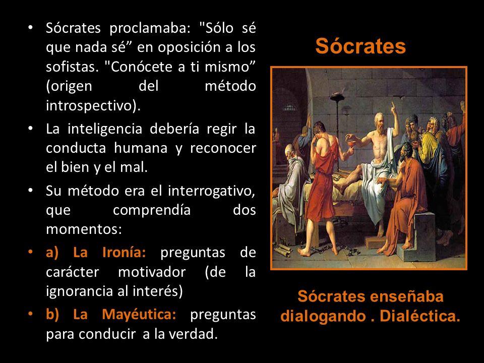 Sócrates proclamaba: