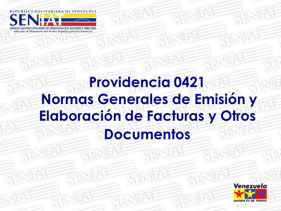 Providencia 0421 Normas Generales de Emisión y Elaboración de Facturas y Otros Documentos