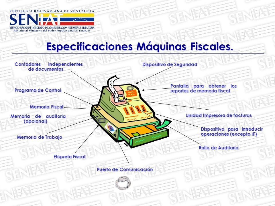 Especificaciones Máquinas Fiscales.