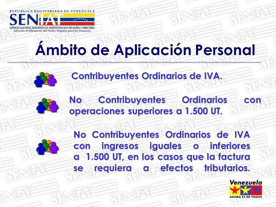 Contribuyentes Ordinarios de IVA.