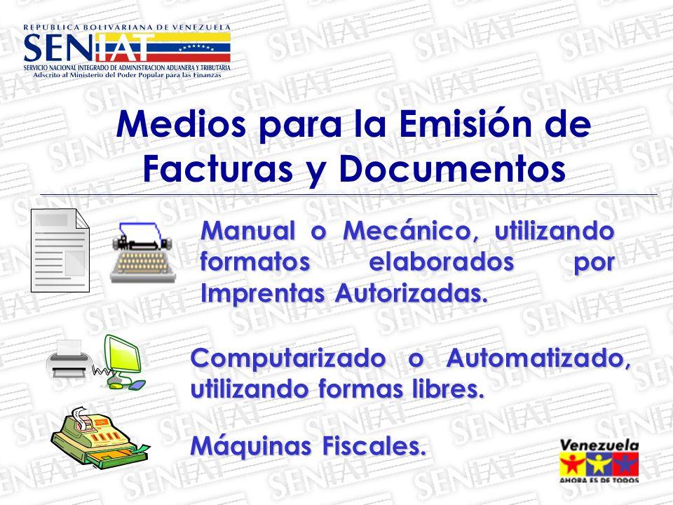 Manual o Mecánico, utilizando formatos elaborados por Imprentas Autorizadas.