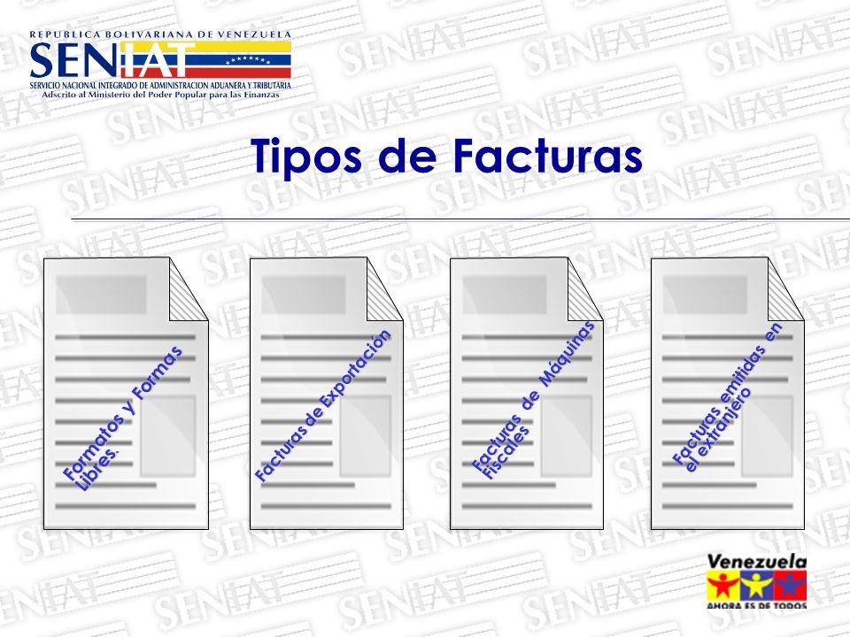 Tipos de Facturas Formatos y Formas Libres.