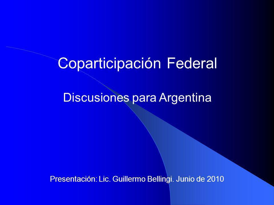 La discusión de la Coparticipación Definición de las funciones en cada nivel de gobierno (Nacional, provincial y municipal) Distribución de los poderes tributarios Transferencias entre niveles Coparticipación de Impuestos