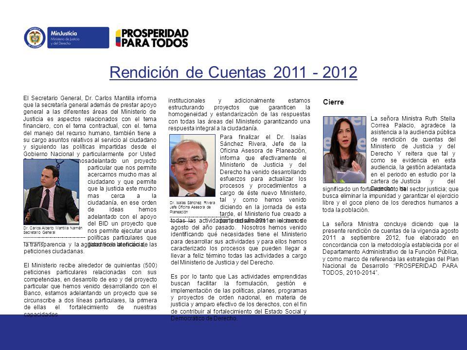 Rendición de Cuentas 2011 - 2012 El Secretario General, Dr.