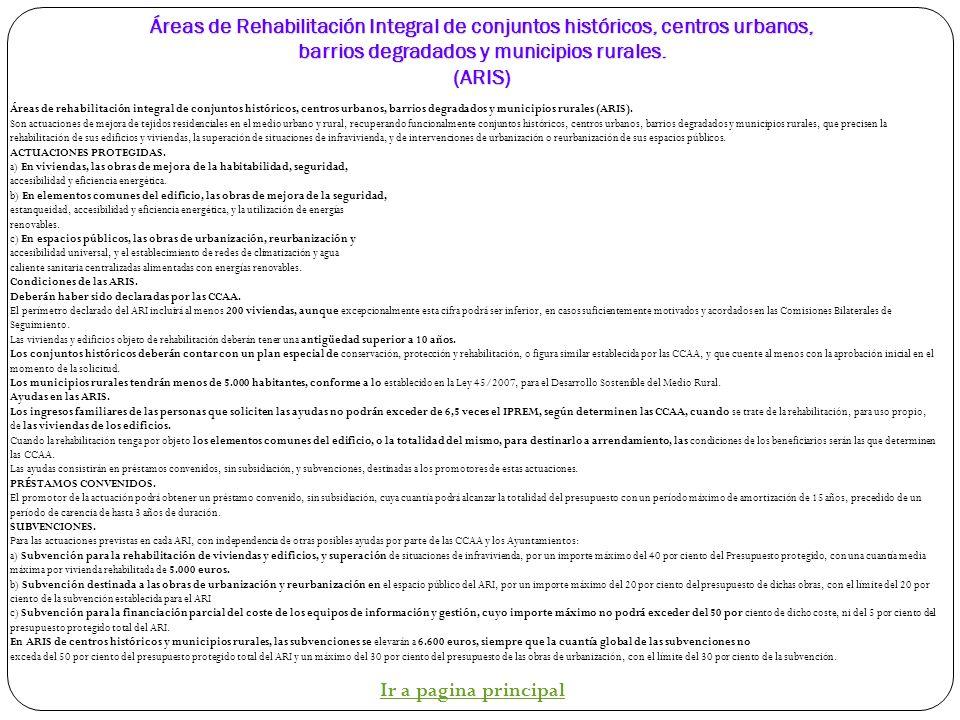 Áreas de rehabilitación integral y renovación urbana. Plan de vivienda y Rehabilitación 2009-2012 Áreas de Rehabilitación Integral de conjuntos histór