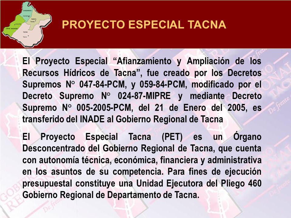 El Proyecto Especial Afianzamiento y Ampliación de los Recursos Hídricos de Tacna, fue creado por los Decretos Supremos N° 047-84-PCM, y 059-84-PCM, m